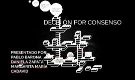 Copy of DECISION POR CONSENSO