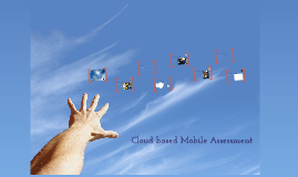 cloude Based mobile assessment