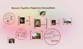 El Rococó : Espiritu elegancia y sensualidad