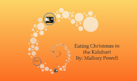 "eating christmas in the kalahari Running head: kalahari 1 eating christmas in the kalahari jamie hazelwood ivy tech community college sociology 111 june 29, 2013 running head: kalahari 2 in the article ""eating christmas in the kalahri"" by richard borshay lee, he tells about what he learned living with the kung bushmen for three years."