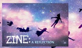 ZINE: A Reflection