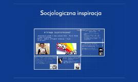 Socjologiczna inspiracja