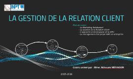 La gestion de la relation client (CRM)