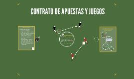 CONTRATO DE JUEGO Y APUESTA
