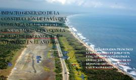 IMPACTO GENERADO DE LA CONSTRUCCIÓN DE LA VÍA QUE COMUNICA E