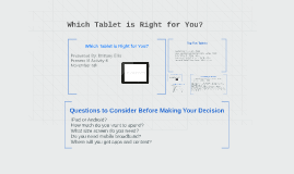 Copy of Which Tablet is Right for You?
