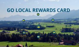 GO LOCAL Rewards Card Program v2