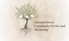 Introduction to Community Service and Mentoring