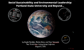 Social Sustainability & Environmental Leadership: PSU & Beyond