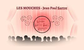 LES MOUCHES - Jean Paul Sartre