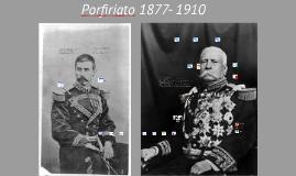 Copy of Porfiriato 1877- 1910