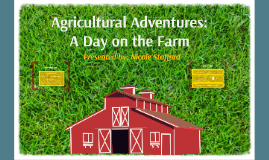 Agricultural Adventures: