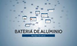 Copy of Copy of BATERIA DE ALUMINIO