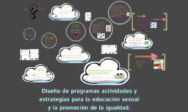 Diseño de programas activdades y estrategias para la educaci