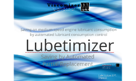 Lubetimizer Viscomizer presentation