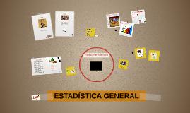 B- Estadistica General