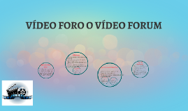 Como realizar un VIDEO FORO O VIDEO FORUM