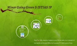 Going Green & ISTIAS IP