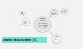 Conociendo el mundo africano (U.D.)
