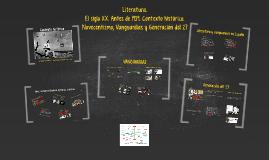 Literatura española. El siglo XX. Vanguardias y Generación del 27. Contexto histórico, social, artístico y literario,
