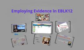 Copy of Exploring the Evidence in EBL K12