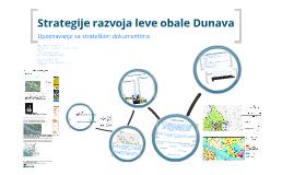 Strategije razvoja leve obale Dunava