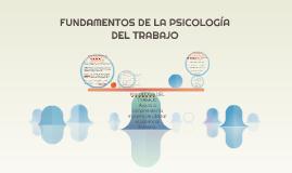 PAPEL FUNDAMENTAL DE LA PSICOLOGIA DE LAS ORGANIZACIONES