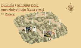 Biologia i ochrona rysia eurazjatyckiego w Polsce
