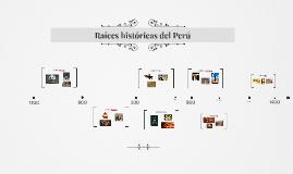 Raíces históricas del Perú
