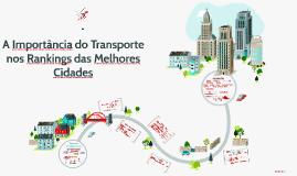 A Importância do Transprte nos Rankings das Melhores Cidades