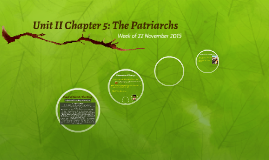 Unit II Chapter 5: The Patriarchs