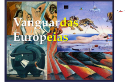 Copy of Vanguardas Europeias