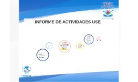 INFORME DE ACTIVIDADES USE