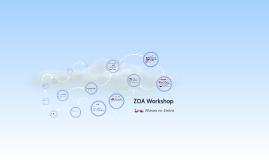 ZOA Workshop