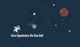 Julius Oppenhaimer dhe Alan Guth