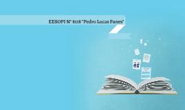"EESOPI N° 8118 ""Pedro Lucas Funes"""