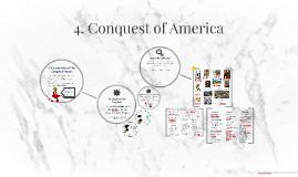 4. Conquest of America