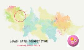 Lush Bath Bombs: PINK