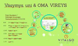 Väsymys, uni & OMA VIREYS