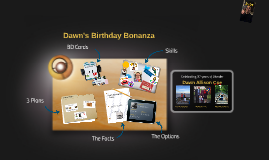 Dawn's Birthday Bonanza