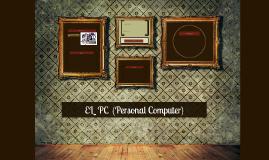EL  PC  (Personal Computer)