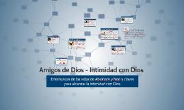 Amigos de Dios - Intimidad con Dios