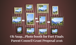 Oh Snap...Photo booth for Fort Finals