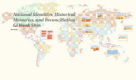 National Identities, Historical Memories, and Reconciliation