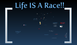 Is LIfe A Race?