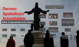 Copia de Decreto: Apostolicam Actuositatem