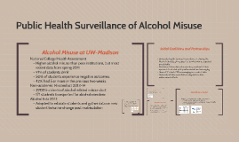 Copy of Public Health Surveillance of Alcohol Misuse