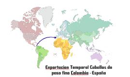 Copy of Copy of EXPORTACIÓN TEMPORAL - CABALLOS A ESPAÑA =B