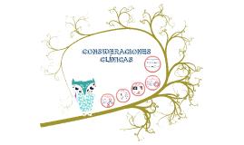 CONSIDERACIONES CLINICAS