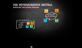 Der psychiatrischer Notfall?